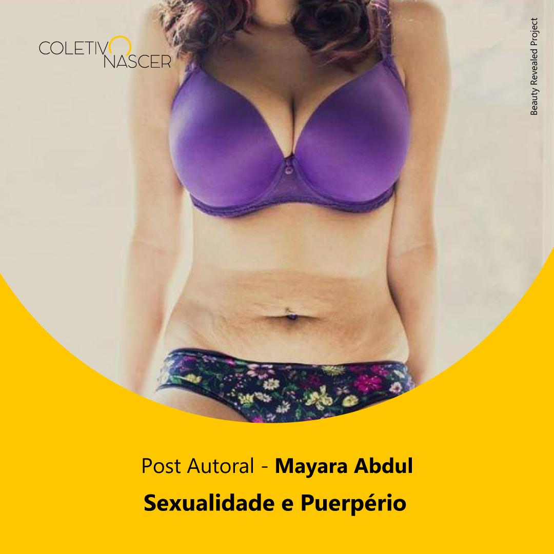 Sexualidade e Puepério – Mayara Abdul