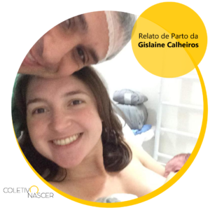 Relato da Gislaine Calheiros