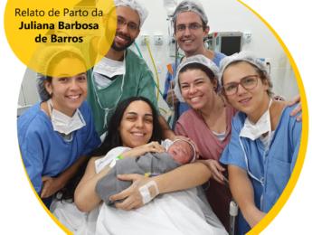 Relato de Parto da Juliana Barbosa de Barros