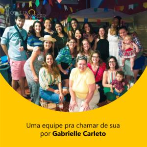 Uma equipe pra chamar de sua por Gabrielle Carleto