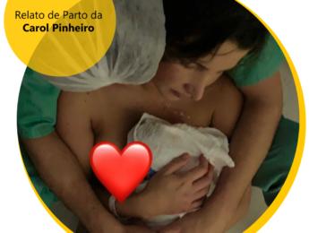 Relato de Parto da Carol Pinheiro