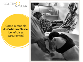 Como o modelo do Coletivo Nascer beneficia as parturientes?