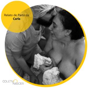 Relato de Parto da Carla