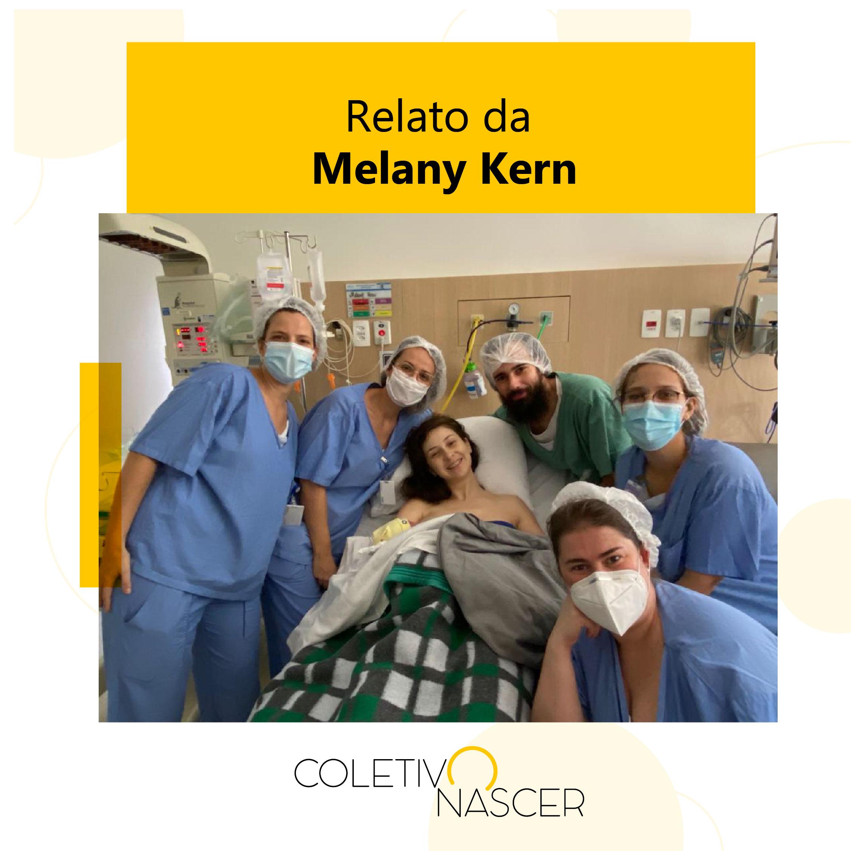 Relato da Melany Kern